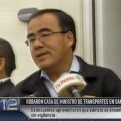 Ministro de Transportes fue víctima de robo en su vivienda