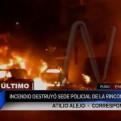 Juliaca: voraz incendio consumió sede policial y ocho vehículos