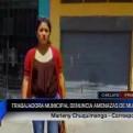 Chiclayo: trabajadora de municipalidad denuncia amenazas de muerte