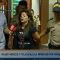 Chorrillos: mujer agredió a policías que la intervinieron