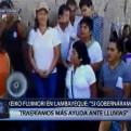 Keiko en Lambayeque: Si hubiese sido gobierno hubiera traído más ayuda