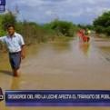 Lambayeque: desborde del río La Leche afecta tránsito de pobladores