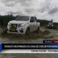 La Libertad: desborde del río Chicama afecta tránsito en zona de Chiclín