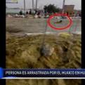 Poblador fue arrastrado por huaico en Huachipa