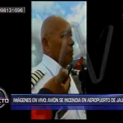 Piloto de avión que se incendió en Jauja: Todo estaba normal