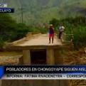 Lambayeque: pobladores de Chongoyape continúan aislados y solicitan apoyo