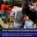 Piura: damnificados del distrito de Castilla se pelean por donativos