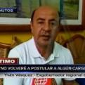 Yván Vásquez: No volveré a postular a algún cargo político
