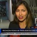 Arlette Contreras: Sala rechazó trasladar su caso a Lima