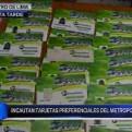 Metropolitano: decomisan más de mil tarjetas preferenciales