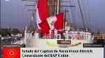 Fiestas Patrias: BAP Unión de la Marina de Guerra envió saludo desde Londres - Noticias de parada militar